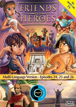 Friends and Heroes Episodes 24, 25 and 26
