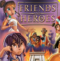 Friends and Heroes <i>Episodes 24, 25 and 26</i>