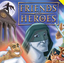 Friends and Heroes <i>Episodes 29 and 30</i>