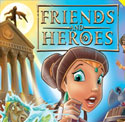 Friends and Heroes <i>Episodes 31 and 32</i>