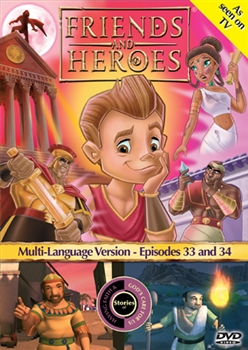 Friends and Heroes Episodes 33 and 34