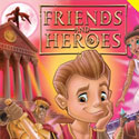 Friends and Heroes <i>Episodes 33 and 34</i>