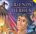 Friends and Heroes <i>Episodes 35 and 36</i>