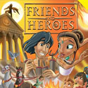 Friends and Heroes <i>Episodes 37, 38 and 39</i>