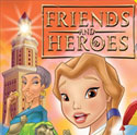 Friends and Heroes <i>Episodes 6 and 7</i>