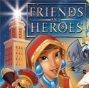 Friends and Heroes <i>Episodes 8 and 9</i>