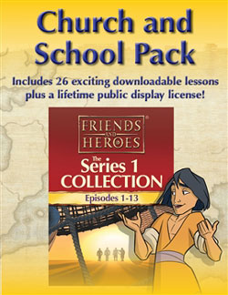 Friends and Heroes Series 1 Church and School Packs
