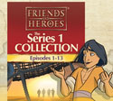 Friends and Heroes <i>Series 1</i> Church and School Packs
