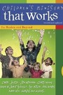 <i>Children's Ministry That Works</i> Book