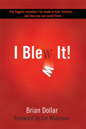 <i>I Blew It! </i> by Brian Dollar