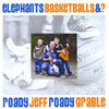 Jeff 'Roady' Grable <i>Elephants, Basketballs & ? </i> Album Download