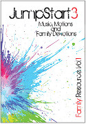 JumpStart3 <i> Family Resource</i> Volume 1
