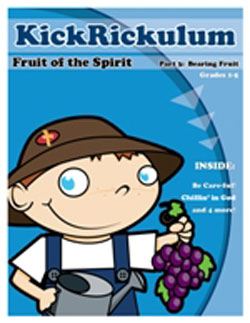 KICKRiCKulum <i>Fruit of the Spirit 3 - Bearing Fruit Part 2</i> Kids' Church Curriculum (Elementary Download)