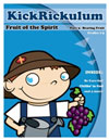 KICKRiCKulum <i>Fruit of the Spirit 3 - Bearing Fruit</i> Kids' Church Curriculum (Elementary Download)