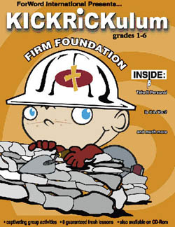 KICKRiCKulum <i>Firm Foundation</i> Kids' Church Curriculum (Elementary Download)