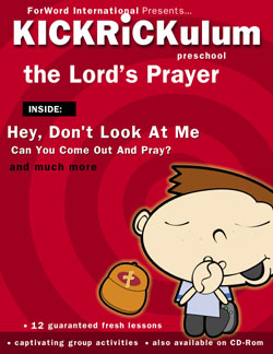 KICKRiCKulum <i>The Lord's Prayer</i> Kids' Church Curriculum (Elementary Download)