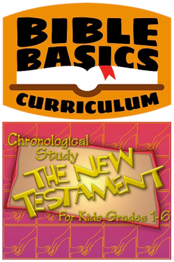 <i>Bible Basics</i> Year 2 - New Testament Chronological Study