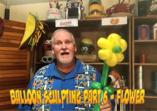 Balloon Sculpting with Pastor Brett - Part 06: Flower