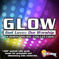 G.L.O.W. (God Loves Our Worship) Kidmin Worship Collection