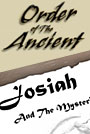 <i>Josiah and the Mysterious Child</i>: An <i>Order of the Ancient</i> Short Story