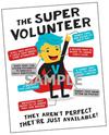 Recruiting Tool #07 - Super Volunteer Poster