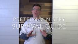 Volunteer Training Video #05 - Preteen Survival Guide
