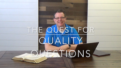 Volunteer Training Video #07 - The Quest for Quality Questions