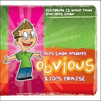 Mark Condon's <i>Obvious Kid's Praise CD</i>