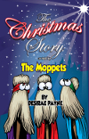 The Christmas Story as told by the MOPPETS