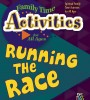 Family Time Activities Book: <i>Running the Race</i>