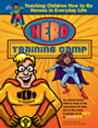 <i>Hero Training Camp</i> Children's Curriculum