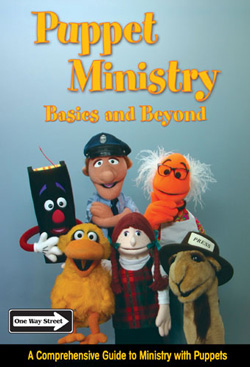 Creative Ministry Solutions Puppet Ministry Basics and Beyond