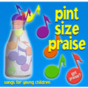 Creative Ministry Solutions <i>Pint Size Praise </i> CD