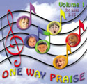 Creative Ministry Solutions <i>One Way Praise </i> Volume One CD