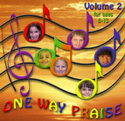 Creative Ministry Solutions <i>One Way Praise </i> Volume Two CD