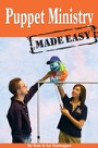 Creative Ministry Solutions <i>Puppet Ministry Made Easy</i>