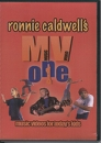 Ronnie Caldwell's Music Video 1 DVD