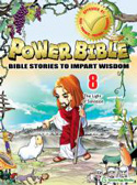 Power Bible <i> Book Eight:</i> The Light of Salvation