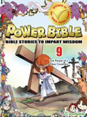 Power Bible <i> Book Nine:</i> The People of a New Covenant