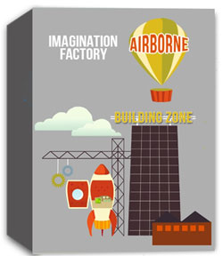 River's Edge Imagination Factory: The Building Zone - Airborne  Curriculum Download