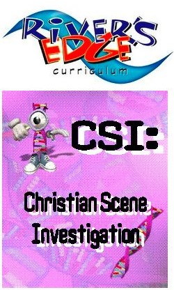 River's Edge CSI: Christian Scene Investigation Kids Church/VBS Curriculum Download