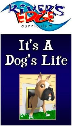 River's Edge <i>It's a Dog's Life</i> Kids Church Curriculum Download