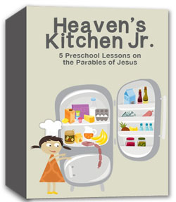 River's Edge Heaven's Kitchen Jr.Preschool Curriculum Download