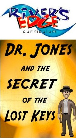 River's Edge Dr. Jones and the Secret of the Lost Keys Kids Church Curriculum Download