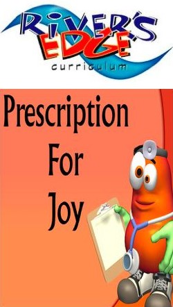 River's Edge Prescription for Joy Kids Church Curriculum Download
