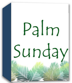 River's Edge <i>Palm Sunday</i> Curriculum Download