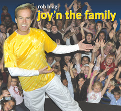 Rob Biagi <i>Joy'n the Family</i> Album Download