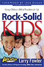 Larry Fowler's <i>Rock Solid Kids</i>