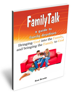 Ron Brooks Family Talk Devotional Guide
