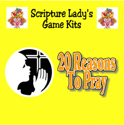 Scripture Lady  The Twenty Reasons to Pray Game